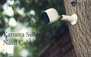 kamera sistemleri nasıl çalışır